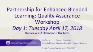 Partnership for Enhanced Blended Learning Quality Assurance Workshop