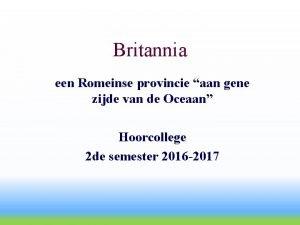 Britannia een Romeinse provincie aan gene zijde van
