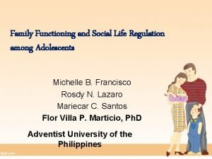 Family Functioning and Social Life Regulation among Adolescents