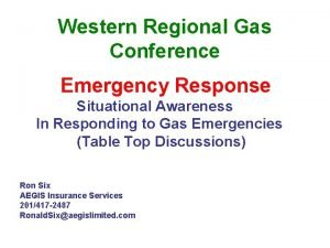 Western Regional Gas Conference Emergency Response Situational Awareness