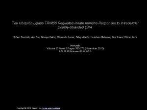 The Ubiquitin Ligase TRIM 56 Regulates Innate Immune