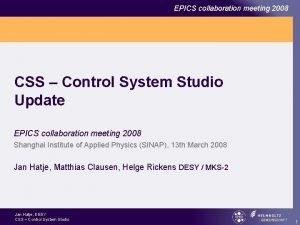 EPICS collaboration meeting 2008 CSS Control System Studio