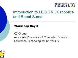 Introduction to LEGO RCX robotics and Robot Sumo