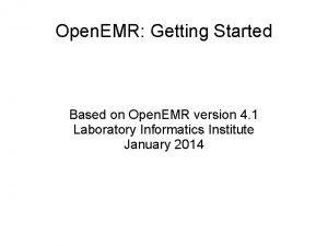 Open EMR Getting Started Based on Open EMR