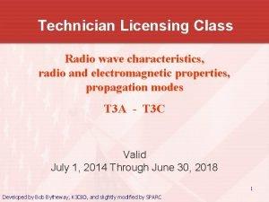 Technician Licensing Class Radio wave characteristics radio and