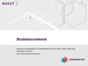 Studiebarometeret Nasjonal underskelse om studentenes syn p kvalitet