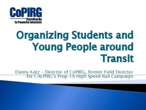 Organizing Students and Young People around Transit Danny