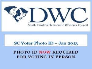 SC Voter Photo ID Jan 2013 PHOTO ID