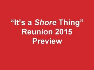 Its a Shore Thing Reunion 2015 Preview STOCKTON