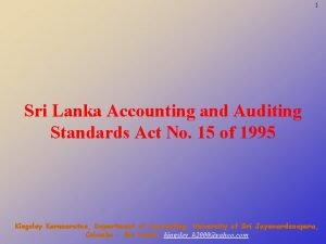 1 Sri Lanka Accounting and Auditing Standards Act