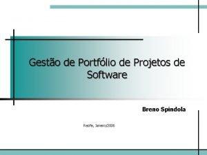 Gesto de Portflio de Projetos de Software Breno