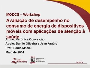 MODCS Workshop Avaliao de desempenho no consumo de