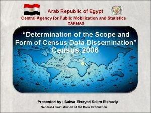 Arab Republic of Egypt Central Agency for Public