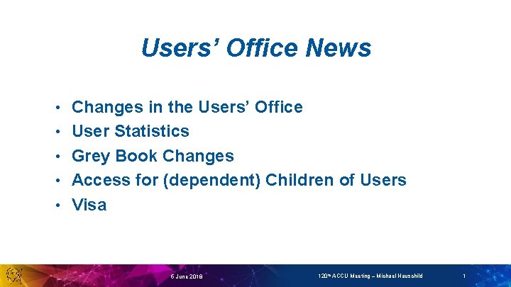 Users Office News Changes in the Users Office