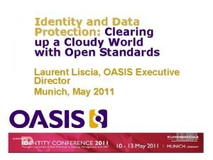 Identity and Data Protection Clearing up a Cloudy