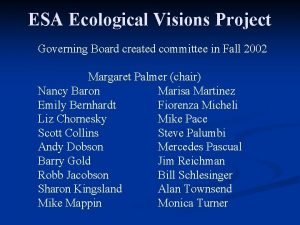 ESA Ecological Visions Project Governing Board created committee