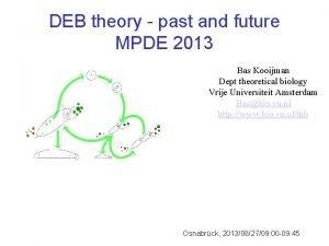 DEB theory past and future MPDE 2013 Bas