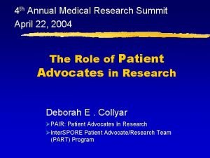 4 th Annual Medical Research Summit April 22