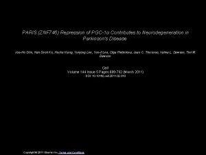 PARIS ZNF 746 Repression of PGC1 Contributes to