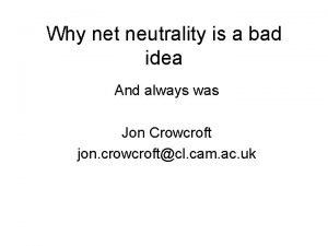 Why net neutrality is a bad idea And
