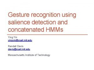 Gesture recognition using salience detection and concatenated HMMs