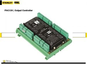 PAC 530 Output Controller 1 Output Controller Overview