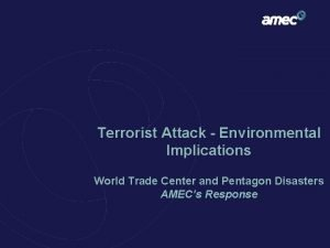 Terrorist Attack Environmental Implications World Trade Center and