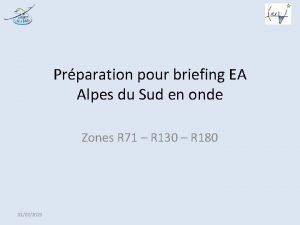 Prparation pour briefing EA Alpes du Sud en