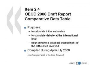 Item 2 4 OECD 2006 Draft Report Comparative