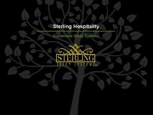Sterling Hospitality Sustainable Sleep Systems IIDAHD Product Design
