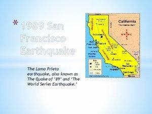 1989 San Francisco Earthquake The Lomo Prieta earthquake