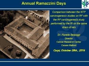 Annual Ramazzini Days Comparison between the NTP carcinogenesis