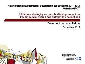 Plan daction gouvernemental doccupation des territoires 2011 2013