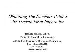 Obtaining The Numbers Behind the Translational Imperative Harvard