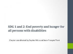 SDG 1 and 2 End poverty and hunger
