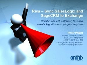 Riva Sync Sales Logix and Sage CRM to
