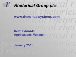 rical rhetorical r Rhetorical Group plc hetorical rhetorical