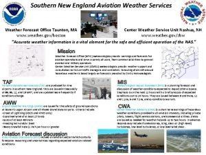 Southern New England Aviation Weather Services Weather Forecast