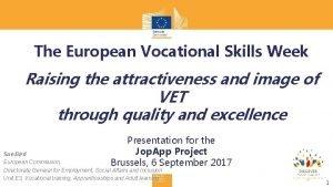 The European Vocational Skills Week Raising the attractiveness
