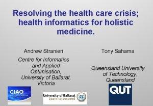 Resolving the health care crisis health informatics for