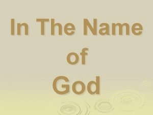 In The Name of God CASE PRESNTATION OPTIC