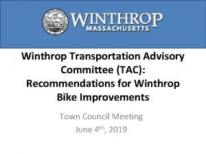 Winthrop Transportation Advisory Committee TAC Recommendations for Winthrop