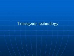 Transgenic technology Transgenic technology Breeding method Crop Improvement