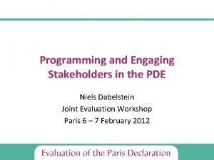 Programming and Engaging Stakeholders in the PDE Niels