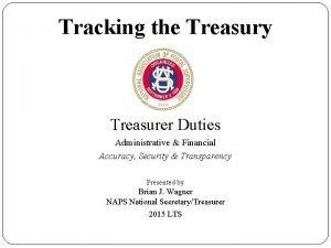 Tracking the Treasury Treasurer Duties Administrative Financial Accuracy