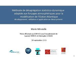 Mthode de dsagrgation statisticodynamique adapte aux forages atmosphriques