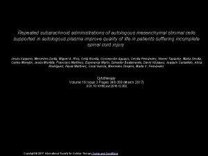 Repeated subarachnoid administrations of autologous mesenchymal stromal cells