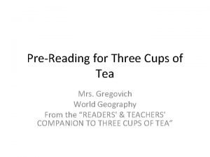 PreReading for Three Cups of Tea Mrs Gregovich