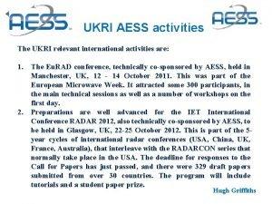 UKRI AESS activities The UKRI relevant international activities