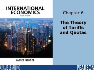 Chapter 6 Theory of Tariffs and Quotas Learning